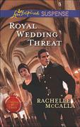 Royal Wedding Threat
