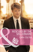 Rescued by the Millionaire (Mills & Boon Cherish)