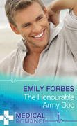 The Honourable Army Doc (Mills & Boon Medical)