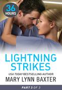 Lightning Strikes Part 3