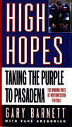 High Hopes: Taking the Purple to Pasadena