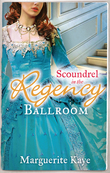 Scoundrel in the Regency Ballroom: The Rake and the Heiress / Innocent in the Sheikh's Harem (Mills & Boon M&B)