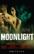 Moonlight: Claiming the Wolf / Courage of the Wolf / Her Wicked Wolf / One Night with the Wolf / Her Alpha Protector (Mills & Boon Nocturne)