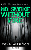 No Smoke Without Fire (DCI Warren Jones, Book 2)