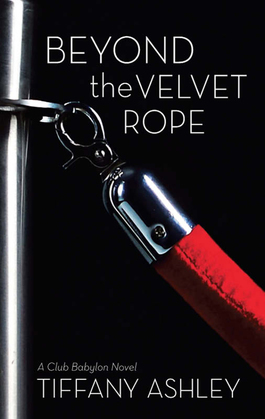 Beyond the Velvet Rope (Mills & Boon Spice) (Club Babylon, Book 1)