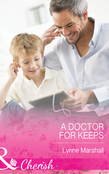 A Doctor for Keeps (Mills & Boon Cherish)