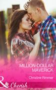 Million-Dollar Maverick (Mills & Boon Cherish)