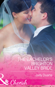 The Bachelor's Brighton Valley Bride (Mills & Boon Cherish)