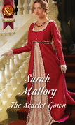 The Scarlet Gown (Mills & Boon Historical)