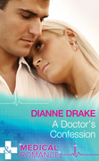 A Doctor's Confession (Mills & Boon Medical) (Deep South Docs, Book 2)