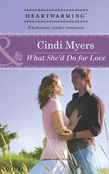 What She'd Do for Love (Mills & Boon Heartwarming)