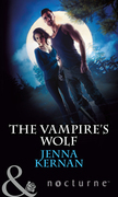 The Vampire's Wolf (Mills & Boon Nocturne)