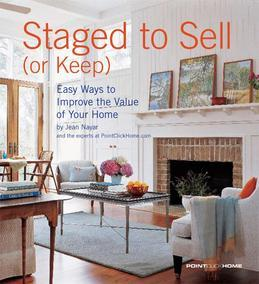 Staged to Sell (Or Keep)
