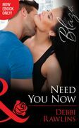 Need You Now (Mills & Boon Blaze) (Made in Montana, Book 8)