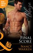 Final Score (Mills & Boon Blaze) (Last Bachelor Standing, Book 3)