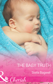 The Baby Truth (Mills & Boon Cherish)