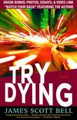 Try Dying: A Novel