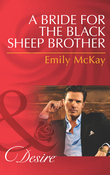 A Bride for the Black Sheep Brother (Mills & Boon Desire)
