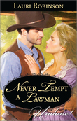 Never Tempt a Lawman (Mills & Boon Historical Undone)