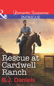 Rescue at Cardwell Ranch (Mills & Boon Intrigue)