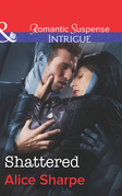 Shattered (Mills & Boon Intrigue) (The Rescuers, Book 1)