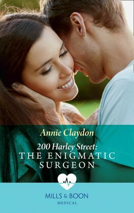 200 Harley Street: The Enigmatic Surgeon (Mills & Boon Medical) (200 Harley Street, Book 6)