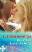 Back in Her Husband's Arms (Mills & Boon Medical)
