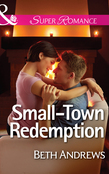 Small-Town Redemption (Mills & Boon Superromance) (In Shady Grove, Book 4)