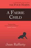 A Faerie Child