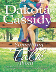 Something to Talk About (A Plum Orchard novel, Book 3)