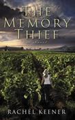 The Memory Thief: A Novel