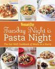 Tuesday Night is Pasta Night