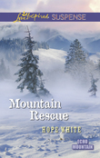 Mountain Rescue (Mills & Boon Love Inspired Suspense) (Echo Mountain, Book 1)