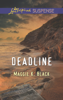 Deadline (Mills & Boon Love Inspired Suspense)
