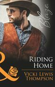 Riding Home (Mills & Boon Blaze) (Sons of Chance, Book 18)
