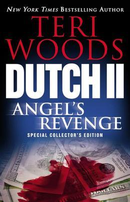 Dutch II: Angel's Revenge: Angel's Revenge