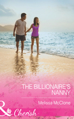 The Billionaire's Nanny (Mills & Boon Cherish)