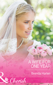A Wife for One Year (Mills & Boon Cherish) (Those Engaging Garretts!, Book 5)