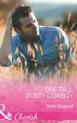 One Tall, Dusty Cowboy (Mills & Boon Cherish) (Men of the West, Book 31)