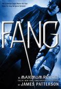James Patterson - Fang: A Maximum Ride Novel