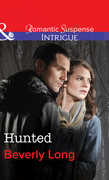 Hunted (Mills & Boon Intrigue) (The Men from Crow Hollow, Book 1)