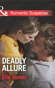 Deadly Allure (Mills & Boon Romantic Suspense)