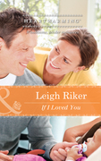 If I Loved You (Mills & Boon Heartwarming)