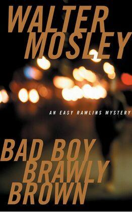 Bad Boy Brawly Brown