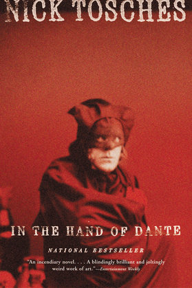 In the Hand of Dante: A Novel