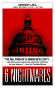 6 Nightmares: Real Threats in a Dangerous World and How America Can Meet Them