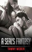 A SEAL's Fantasy (Mills & Boon Blaze) (Forbidden: A Shade Darker, Book 4)