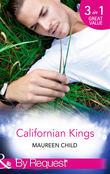 Californian Kings: Conquering King's Heart (Kings of California, Book 4) / Claiming King's Baby (Kings of California, Book 5) / Wedding at King's Convenience (Kings of California, Book 6) (Mills & Boon By Request)