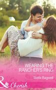 Wearing the Rancher's Ring (Mills & Boon Cherish) (Men of the West, Book 29)