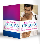 Six Greek Heroes: The Greek Tycoon's Convenient Mistress / The Greek's Innocent Virgin / The Greek's Forbidden Bride / The Greek's Bought Wife / The Greek's Bridal Bargain / The Antonides Marriage Deal (Mills & Boon e-Book Collections)